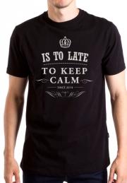 Футболка Is to Late to Keep Calm