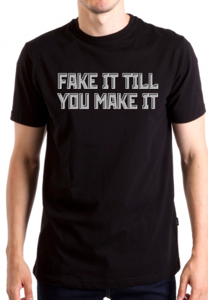 футболка fake it till you make it