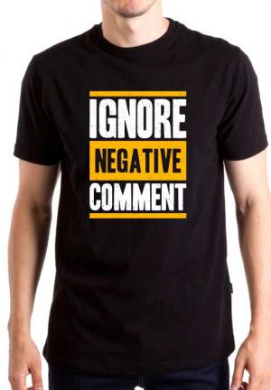 футболка ignore negative comment