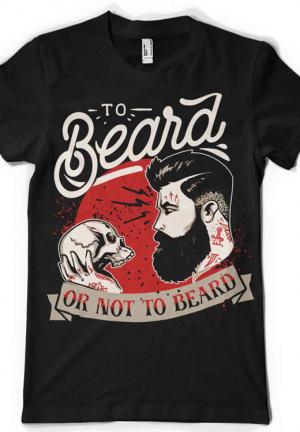 футболка to beard or not  to beard