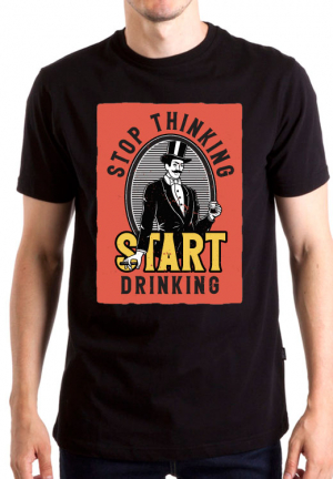 футболка stop thinking start drinking