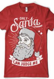 футболка only santa can judge me